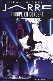Europe en concerts, tournée européenne, par Jean Michel Jarre, en 1993.