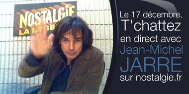 Jarre répondait aux internautes de Nostalgie le lundi 17 décembre 2007.
