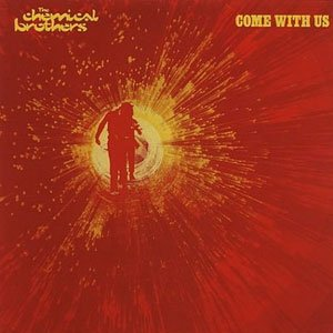 Pochette de Come with us, des Chemical Brothers