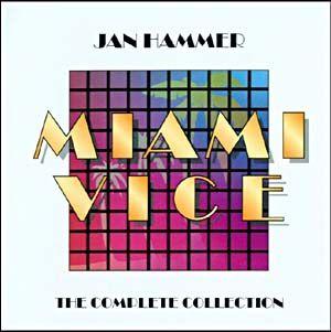 Pochette de Miami Vice, Complete collection, par Jan Hammer
