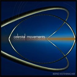 Celestial Movements, de Bernd Kistenmacher