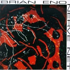 Pochette de Nerve Net de Brian Eno (1992)