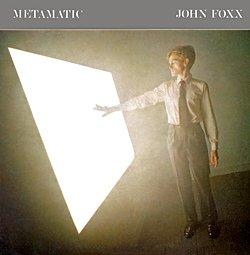 Pochette de Metamatic, de John Foxx (1980)